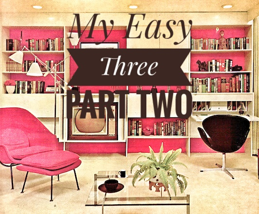 My January Easy Three:  Part Two