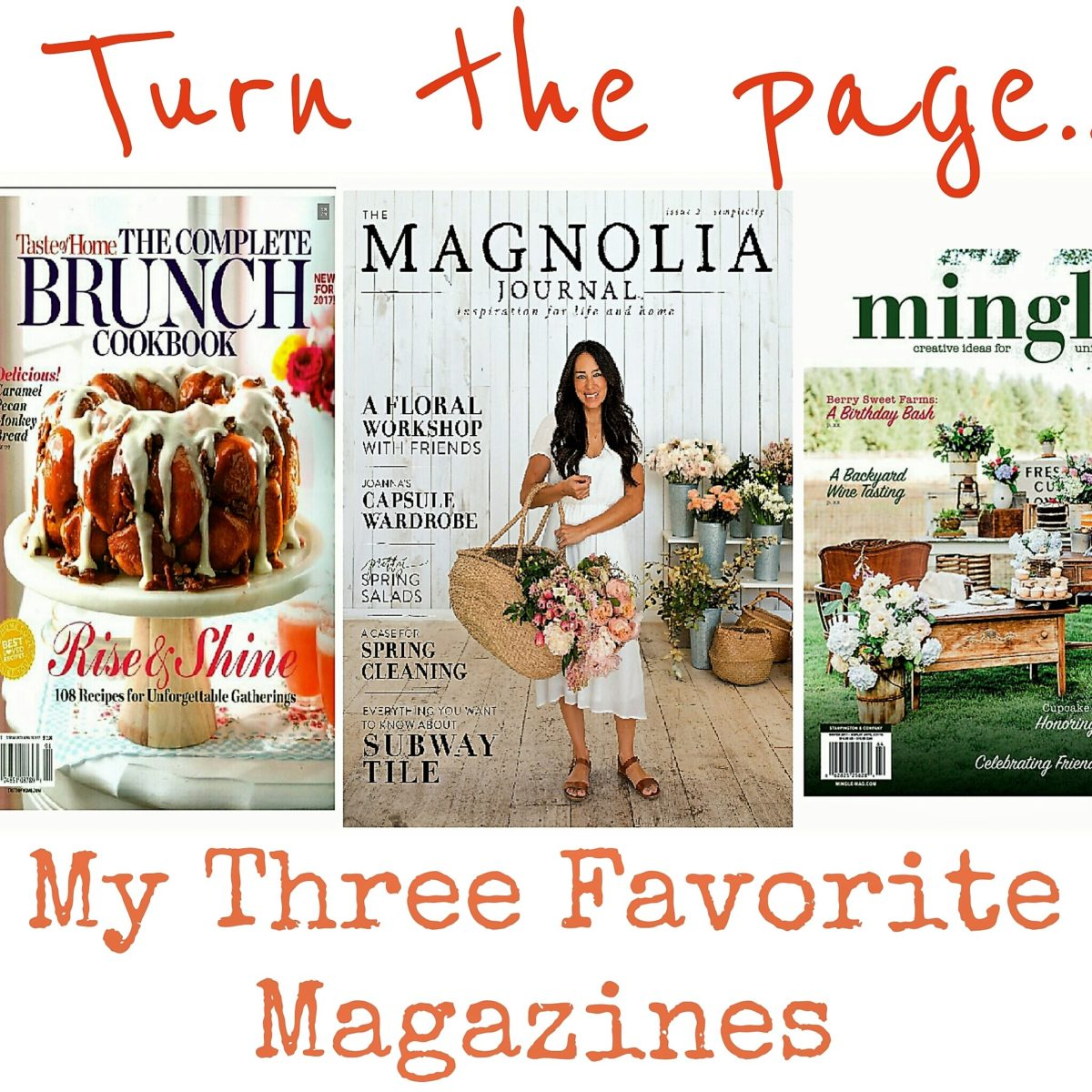 Turn the Page:  Three Magazines for Inspiration