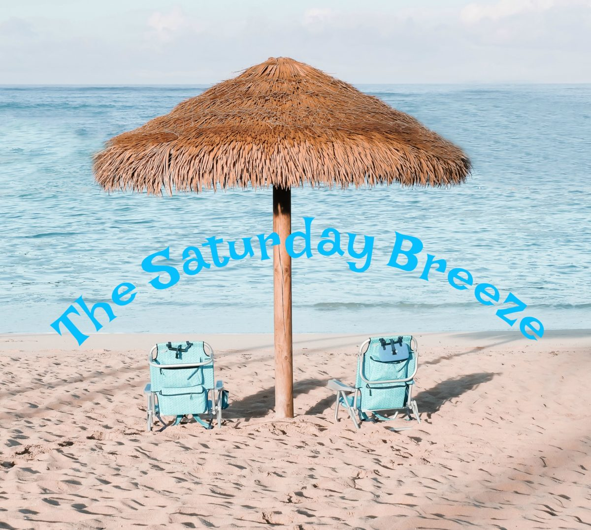 The Saturday Breeze:  Week of July 24