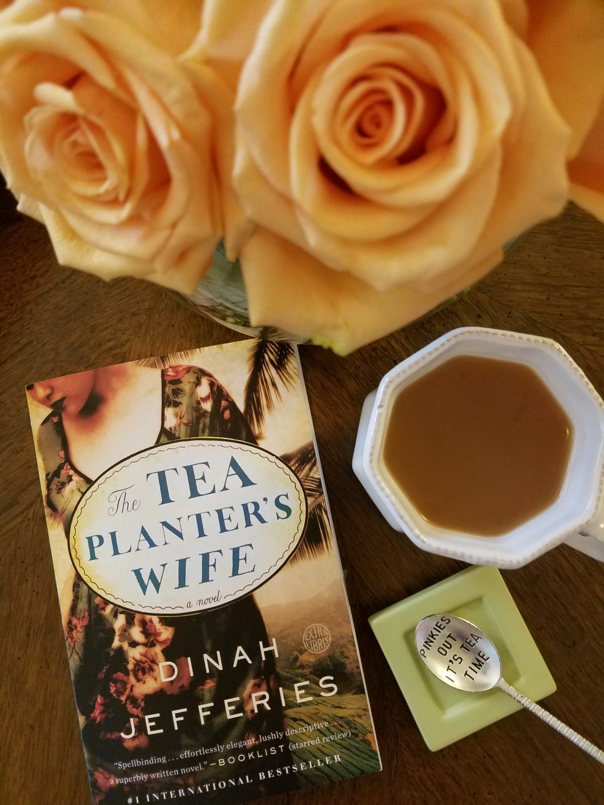 The Tea Planter's Wife — You'll want to drink alot of tea!