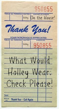 What Would Holley Wear:  Check Please!