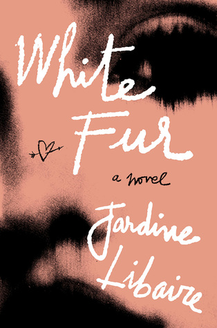 White Fur — Book Review:  Love/Hate This Book