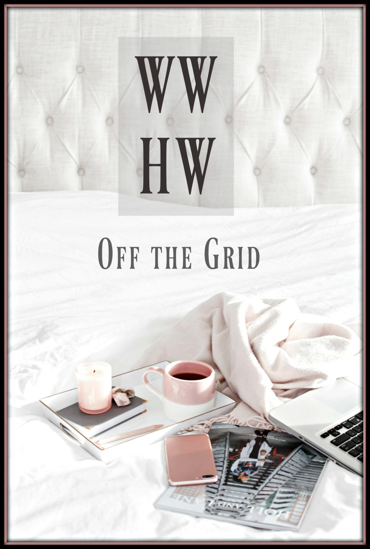 What Would Holley Wear:  Off the Grid