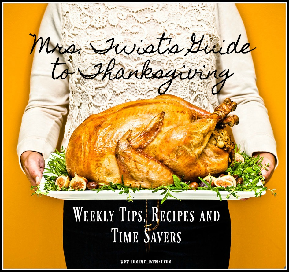 Mrs. Twist's Guide to Thanksgiving