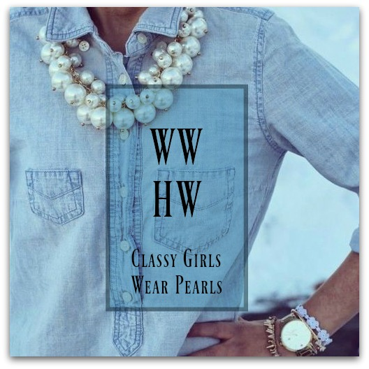 What Would Holley Wear:  Classy Girls Wear Pearls