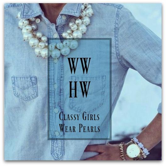 What Would Holley Wear:  Classy Girls Wear Pearls