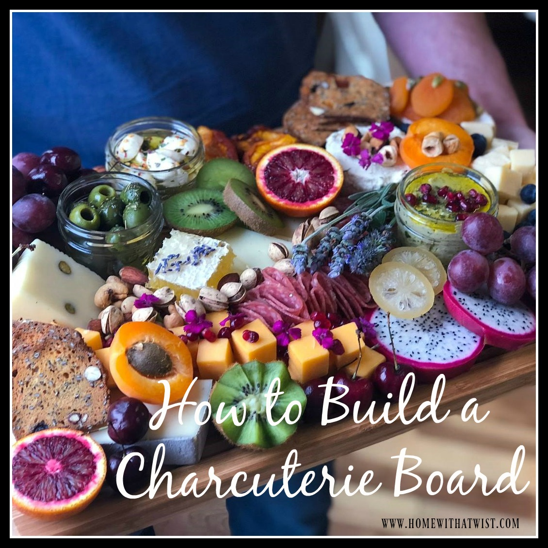 How to Build a Charcuterie Board:  Advice from Meyer & Sage