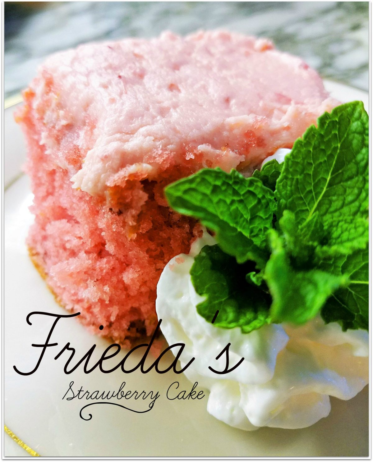 The Legend of Frieda's Strawberry Cake