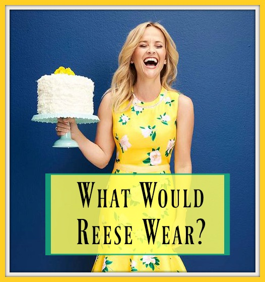 What Would Reese Wear