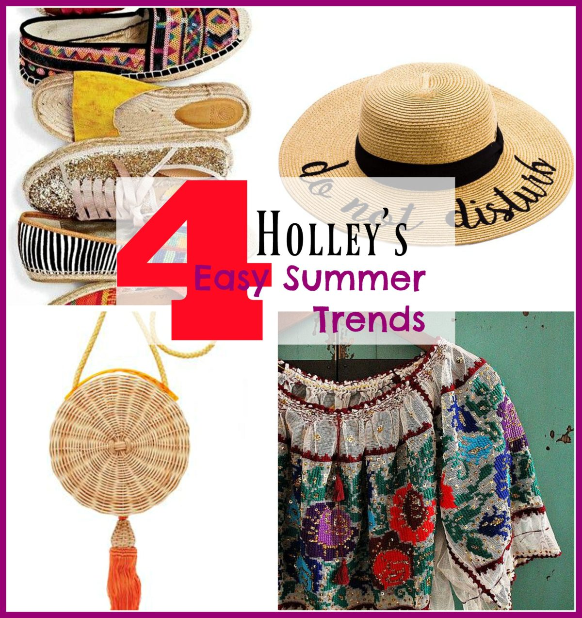 What Would Holley Wear:  Four Easy Summer Trends
