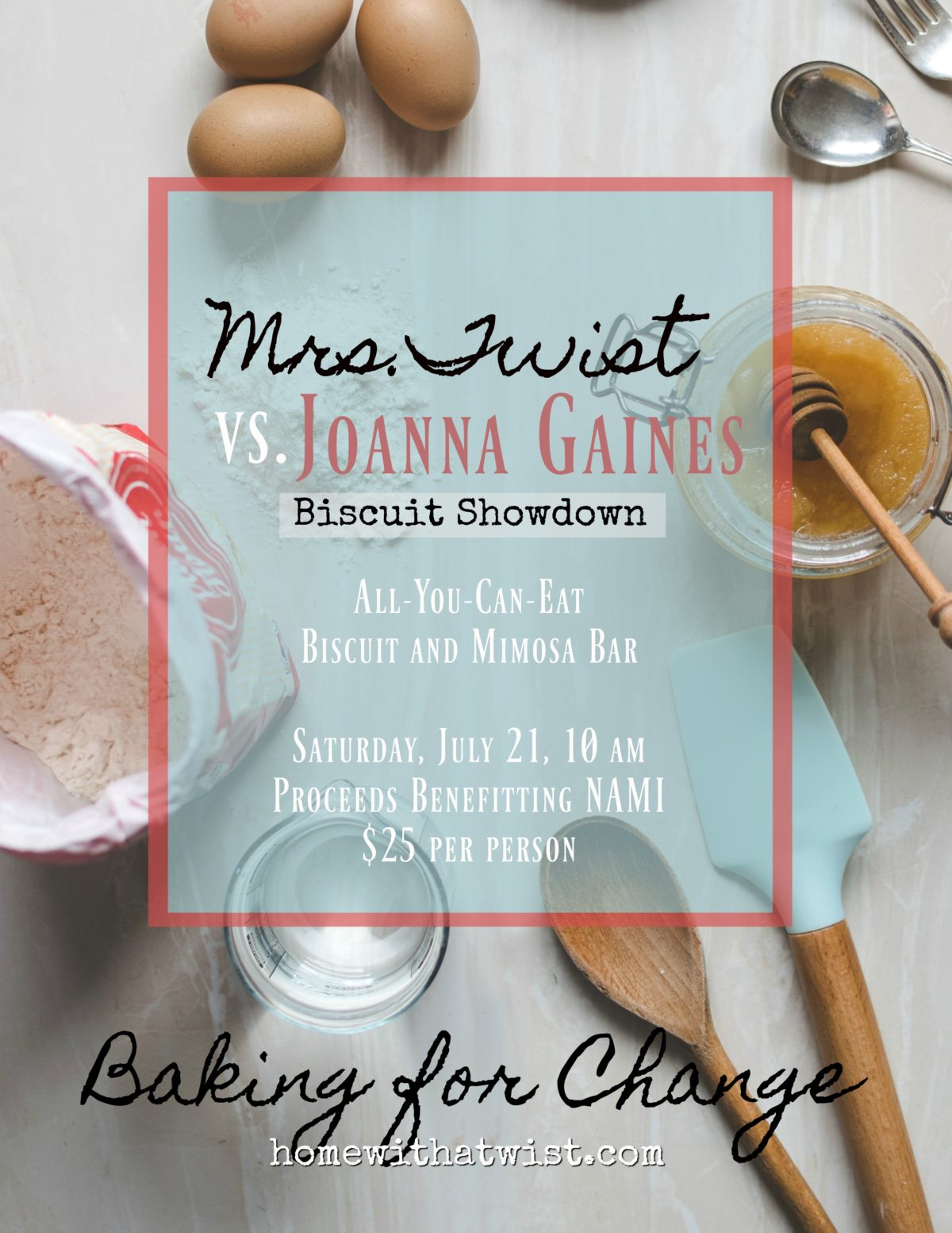 Mrs. Twist vs. Joanna Gaines:  Biscuit Showdown Benefit