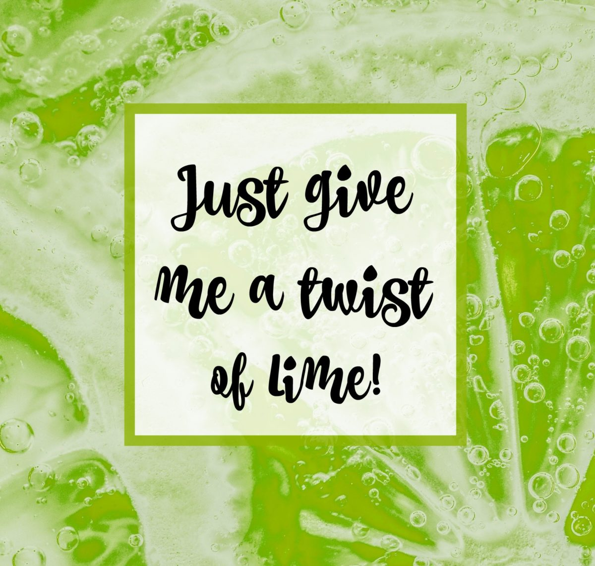 Move over Millennial Pink – Give me a Twist of Lime!