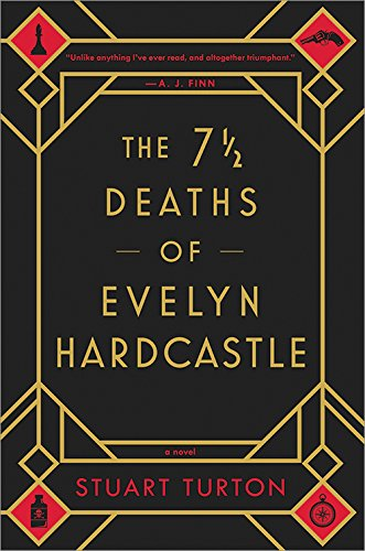 Mrs. Twist Reads This:  The 7 1/2 Deaths of Evelyn Hardcastle