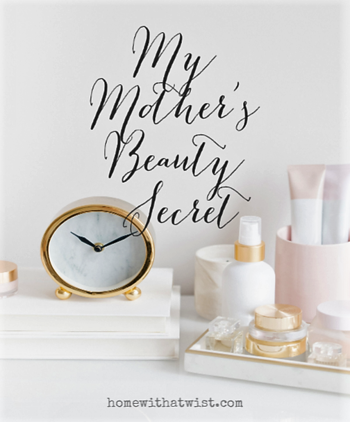 My Mother's Beauty Secret