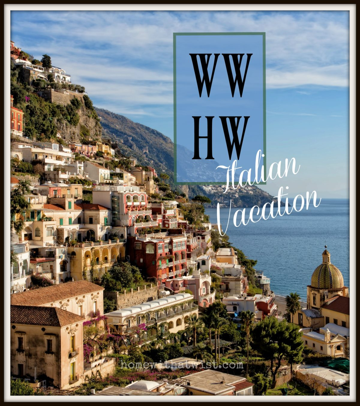 What Would Holley Wear: Italian Vacation