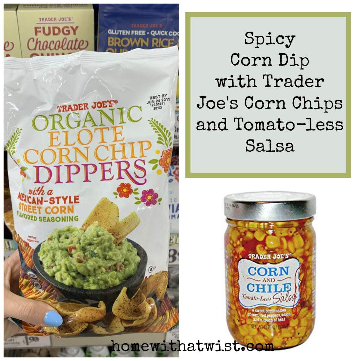 Spicy Corn Dip and Trader Joe's Organic Elote Corn Chip Dippers