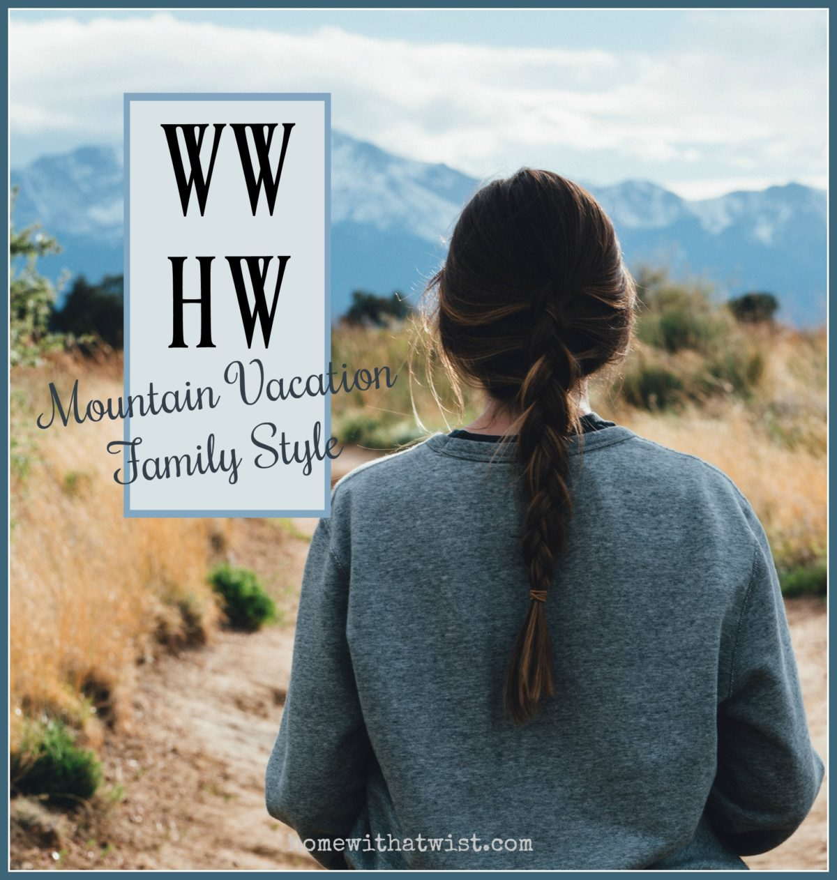What Would Holley Wear:  Mountain Vacation Family Style
