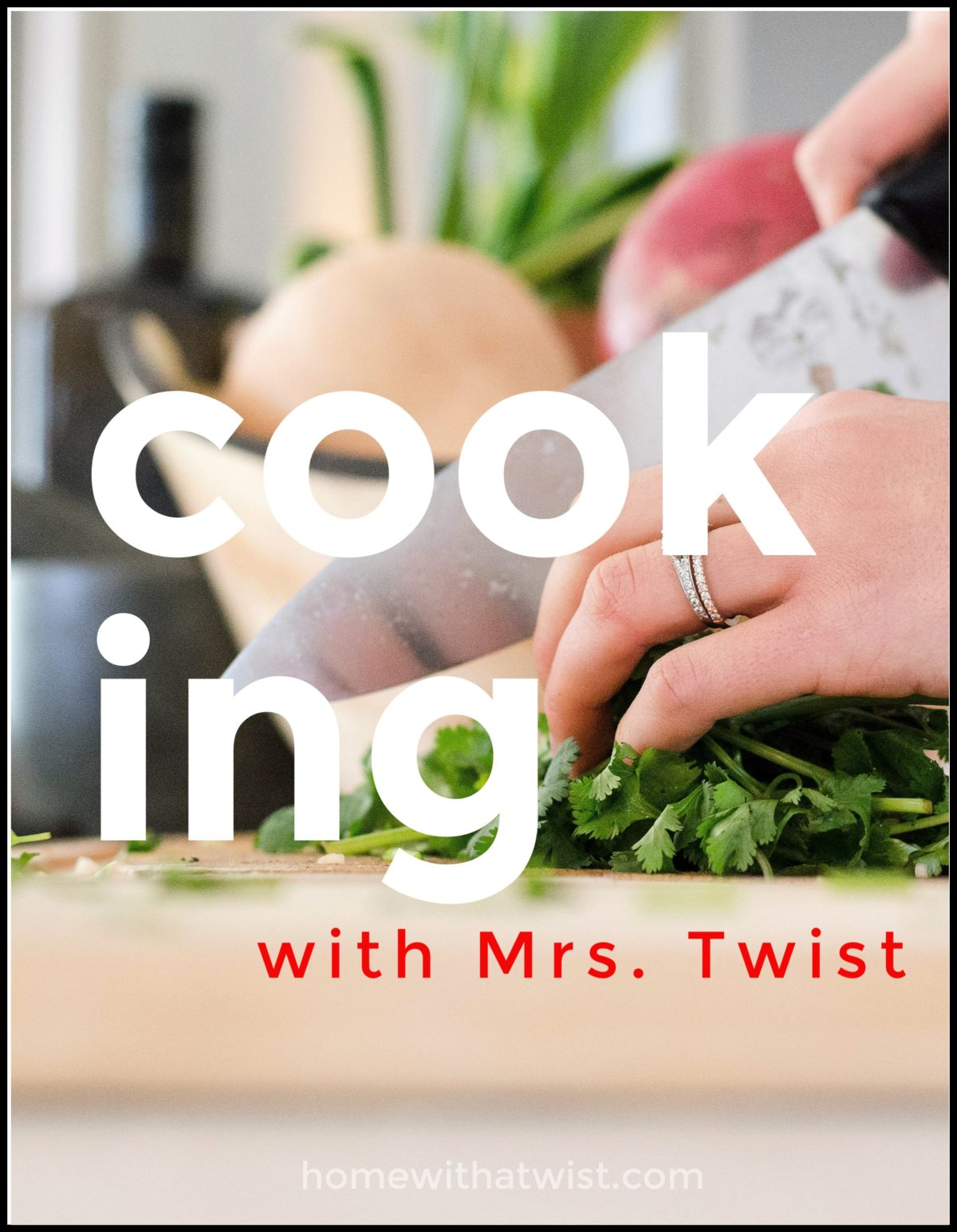 Cooking with Mrs. Twist – The Instapot