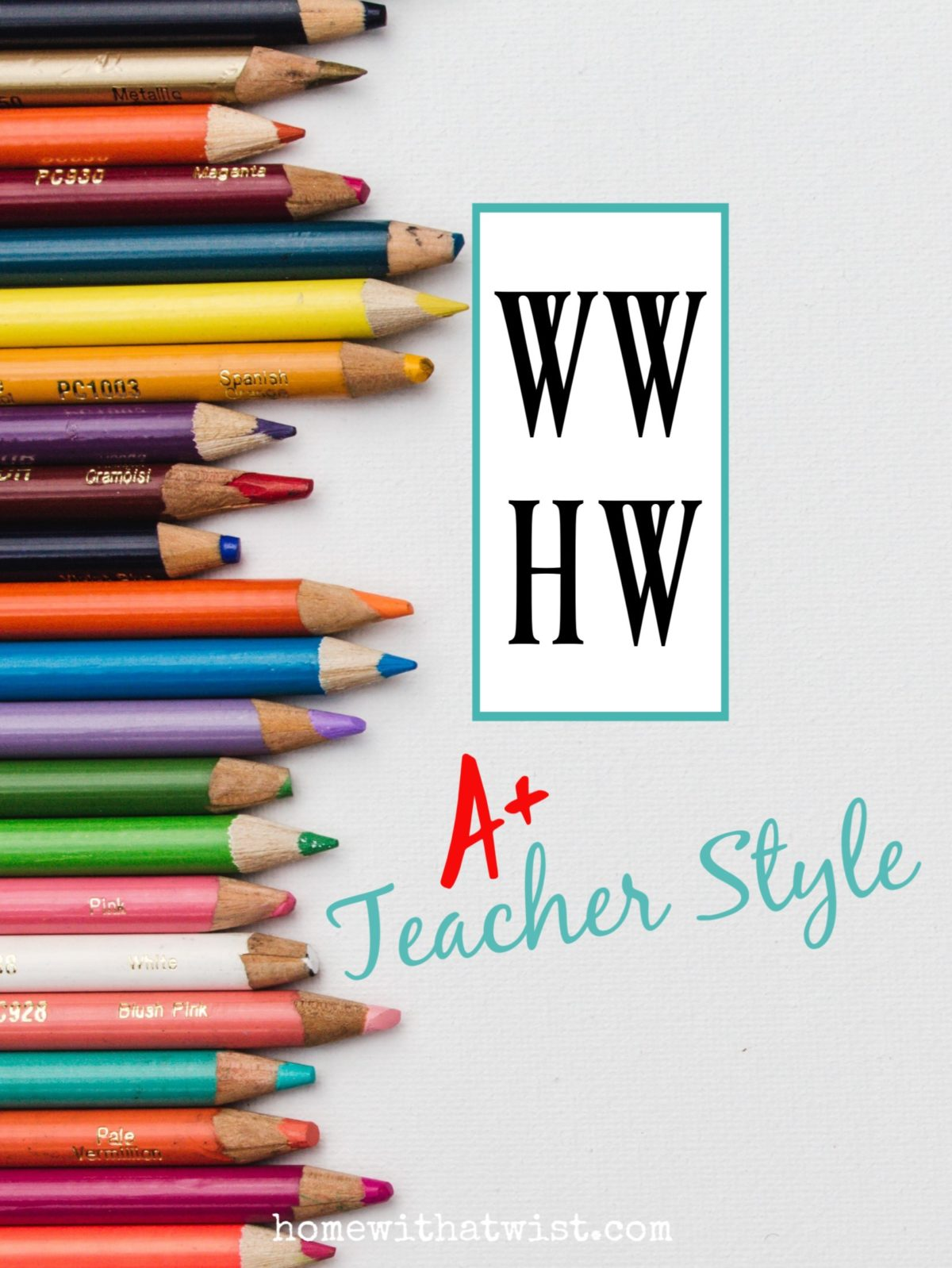 What Would Holley Wear: How to Get A+ Teacher Style