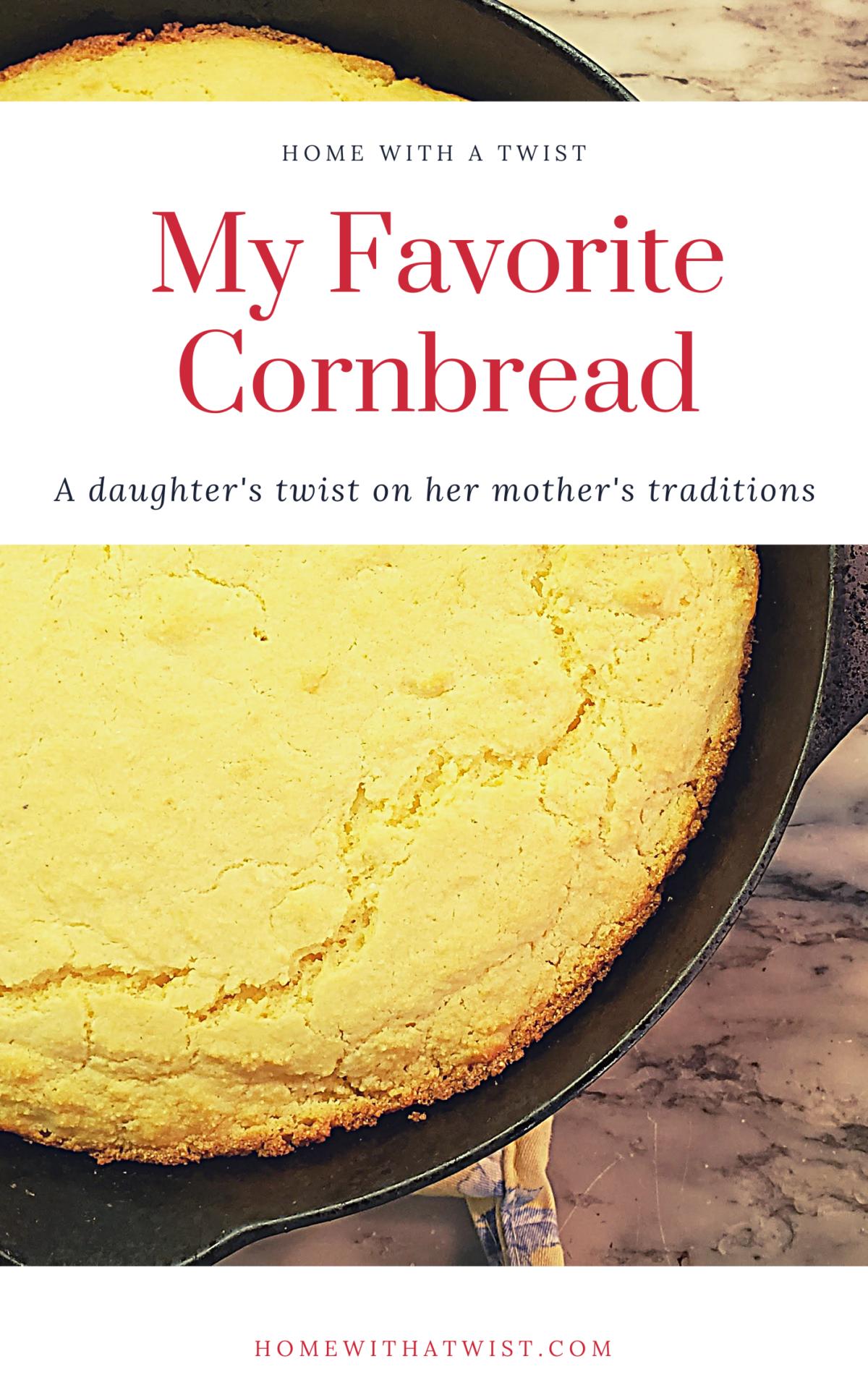 My Favorite Recipe:  Cornbread