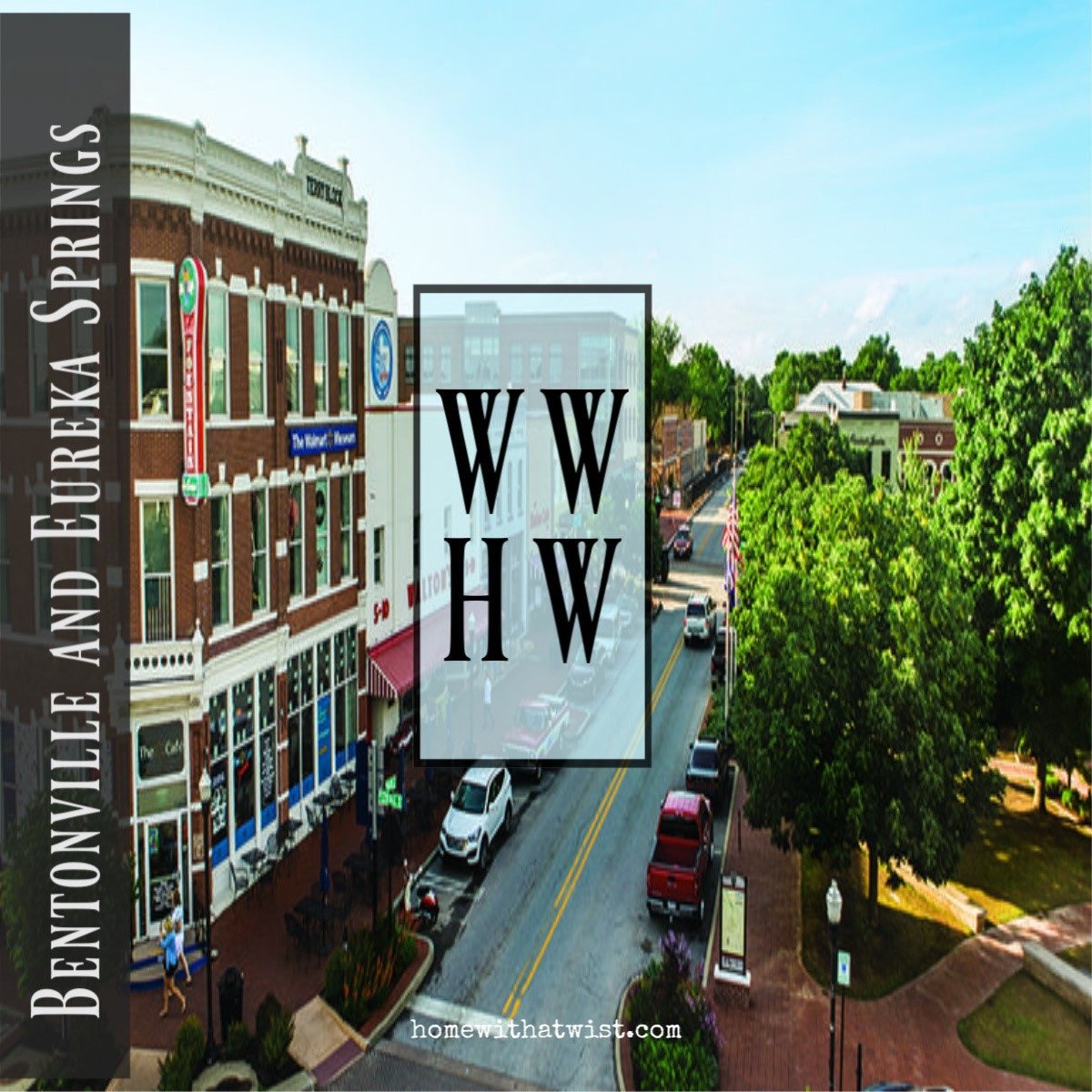 What Would Holley Wear:  Welcome to the Weekend Bentonville and Eureka Springs