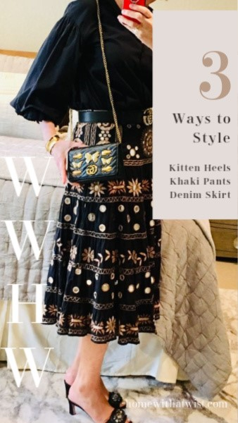 What Would Holley Wear:  Three ways to style kitten heels, khaki pants and a denim skirt