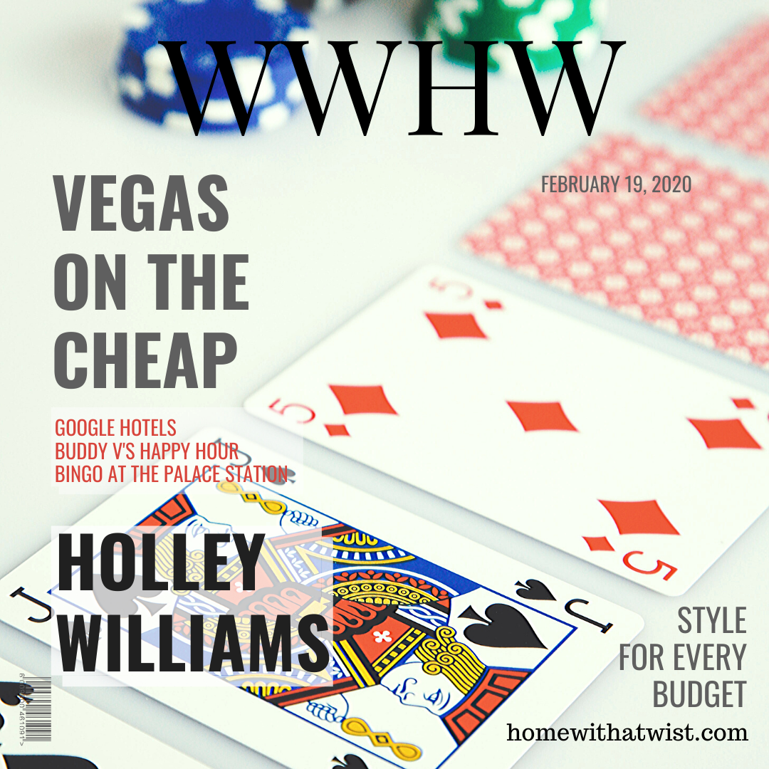 What Would Holley Wear: Vegas on the Cheap