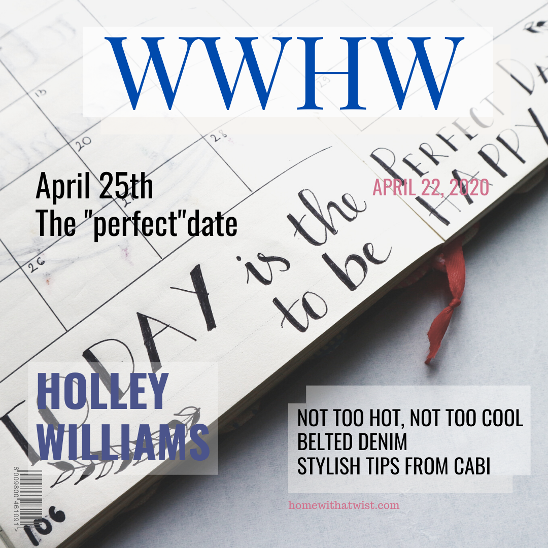 What Would Holley Wear: The Perfect Date – April 25