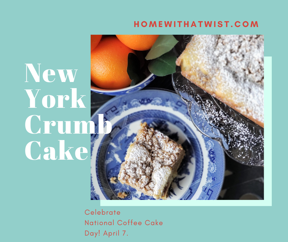 Celebrate National Coffee Cake Day – April 7