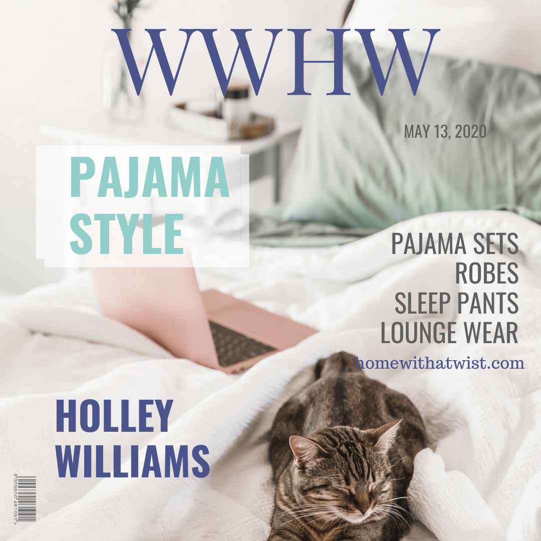 What Would Holley Wear: Pajama Style
