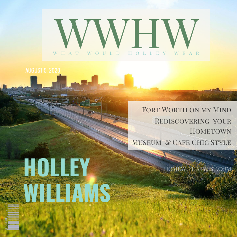What Would Holley Wear:  Live Like a Local