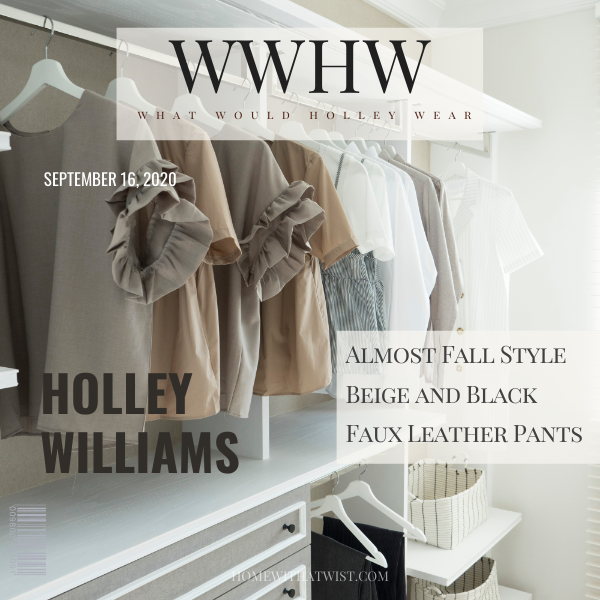 What Would Holley Wear: Almost Fall Style
