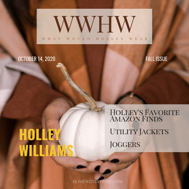What Would Holley Wear:  Her Favorite Fall Trends