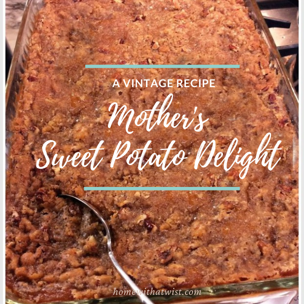 Mother's Sweet Potato Delight